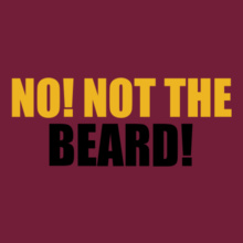 Beard not-the-beard T-Shirt