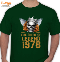 Legends are Born in 1978 LEGENDS-BORN-IN- T-Shirt