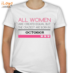 crazy are born in october - T-Shirt [F]