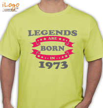 Legends are Born in 1973 T-Shirts