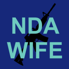 NDA-WIFE-GUN-IN-BACK T-Shirt