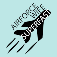 AIR-FORCE-WIFE-SUPERFAST T-Shirt