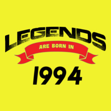 Legends are Born in 1994 Legends-are-born-in-. T-Shirt