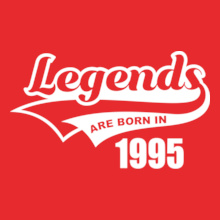 Legends are Born in 1995 legends-are-born-in- T-Shirt