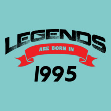 Legends are Born in 1995 legends-are-born-in-.. T-Shirt