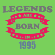 Legends are Born in 1995 Legends-are-born-in-%C. T-Shirt