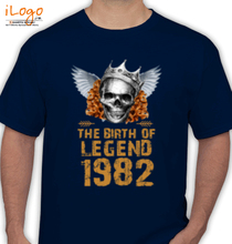 Legends are Born in 1982 LEGENDS-BORN-IN- T-Shirt