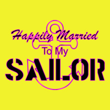 happily-married-to-my-sailor T-Shirt