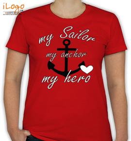 my sailor my anchor my hero - T-Shirt [F]