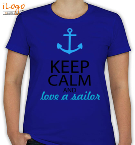 keep calm n love a sailor - T-Shirt [F]