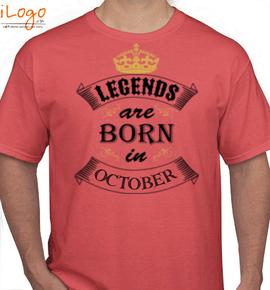 Legends born in OCTOBER. - T-Shirt