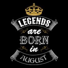 legend-born-in-august T-Shirt