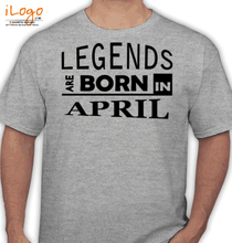 Birthday legend-bornin-april T-Shirt
