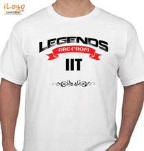 legend-are-from-IIT T-Shirt