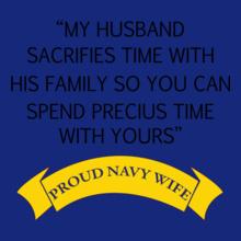 Navy Wife my-husband-sacrifies-time T-Shirt