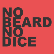 Beard no-beard-no-dice T-Shirt