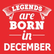 LEGENDS-BORN-IN-December T-Shirt