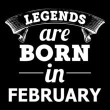 LEGENDS-BORN-IN-FEBRUARY T-Shirt