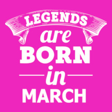 LEGENDS-BORN-IN-March T-Shirt