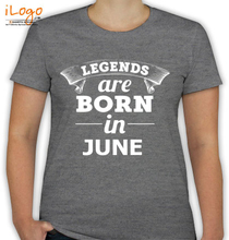 LEGENDS-BORN-IN-JUNE T-Shirt