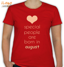Birthday special-people-born-in-august T-Shirt