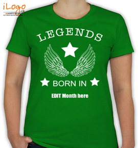 legends-with-your-birth-date - T-Shirt [F]