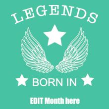 Legends With Your Birth Date