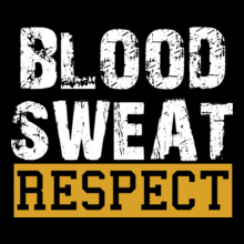 Gyms blood-sweat-respect. T-Shirt