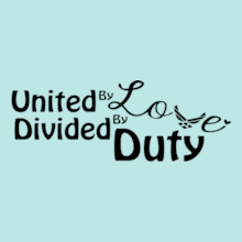 unite-by-love-divided-by-duty T-Shirt