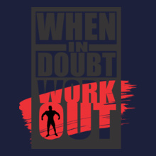 GYM  WHEN-IN-DOUBT T-Shirt