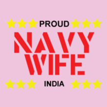Navy Wife proud-navy-wife-india T-Shirt