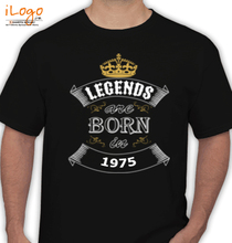 Legends are Born in 1975 LEGENDS-BORN-IN-.. T-Shirt