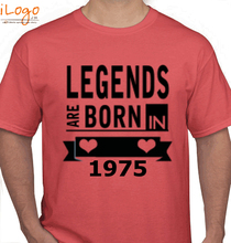 Legends are Born in 1975 LEGENDS-BORNIN-. T-Shirt