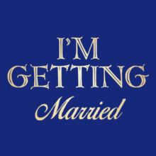 Getting-Married. T-Shirt