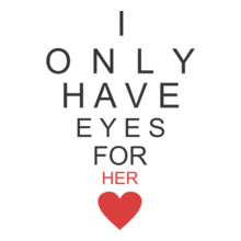 I-have-eyes-for-her T-Shirt