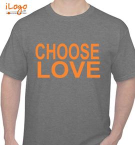 choose love - T-Shirt