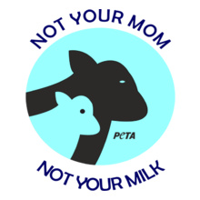 PETA-Not-your-mom T-Shirt