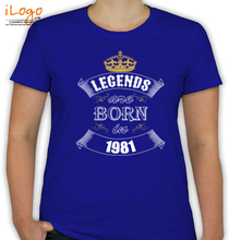 Legends are Born in 1981 T-Shirts