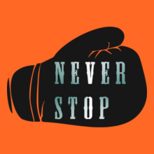 Boxing Motivational Never-stop T-Shirt
