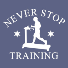 Gym Inspirational Never-stop-Training T-Shirt