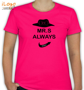 bride Mr.s always right - T-Shirt [F]