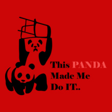 WWF Panda-made-me-do-it T-Shirt