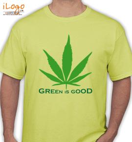 Green-is-good - T-Shirt