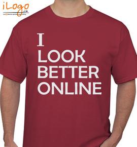 looks better - T-Shirt
