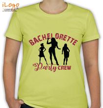 BACHELORETTE-party-crew T-Shirt
