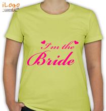 I-m-the-bride-t-shirt T-Shirt