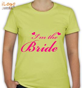 I-m-the-bride-t-shirt - T-Shirt [F]