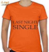 last-night-single T-Shirt