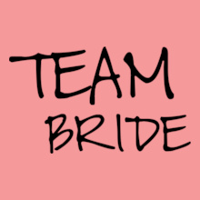 T-shirts-for-team-bride-front T-Shirt