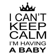 I-m-having-baby-i-cant-keep-calm T-Shirt